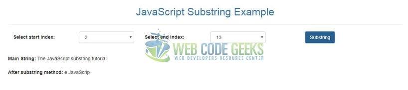 JavaScript String substring() Example | Web Code Geeks - 2020